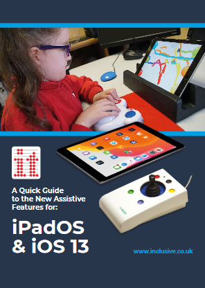 Cover of A Quick Guide to the New Assistive Features for: iPadOS and iOS 13