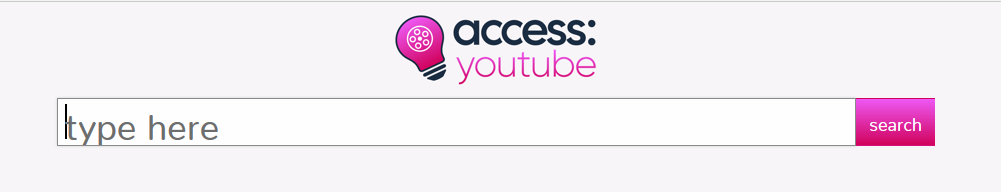 Opening screen of access:youtube, with a logo and a box with the words Type Here""